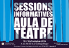 Sessions informatives aula teatre 2012